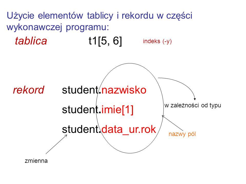 rekord student.nazwisko student.imie[1] student.data_ur.rok